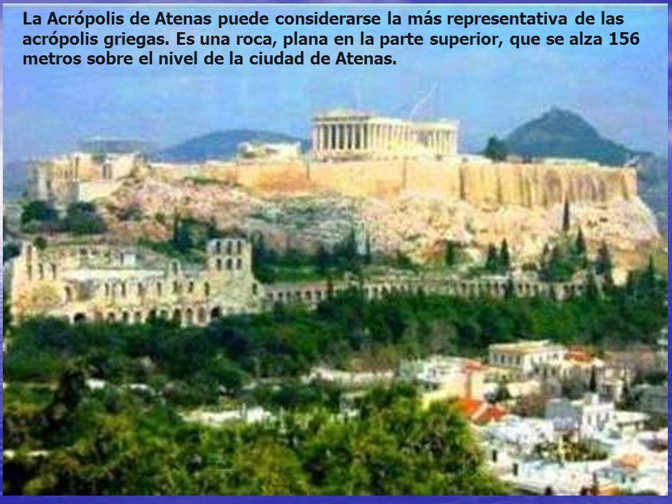La Acrópolis de Atenas puede considerarse la más representativa de las acrópolis griegas.