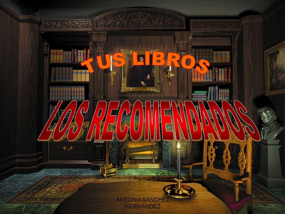 ANTONIA SÁNCHEZ HERNÁNDEZ EL SEÑOR DE LOS ANILLOS J.R.R.