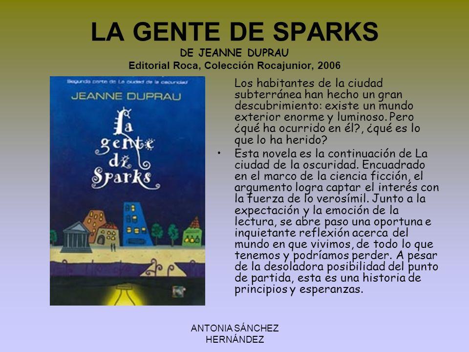 ANTONIA SÁNCHEZ HERNÁNDEZ LA CIUDAD DE LAS BESTIAS Isabel Allende Ed.Montena Alex es un chico de 15 años que acompaña a su abuela a una expedición al Amazonas, en busca de una fascinante criatura conocida como la Bestia .