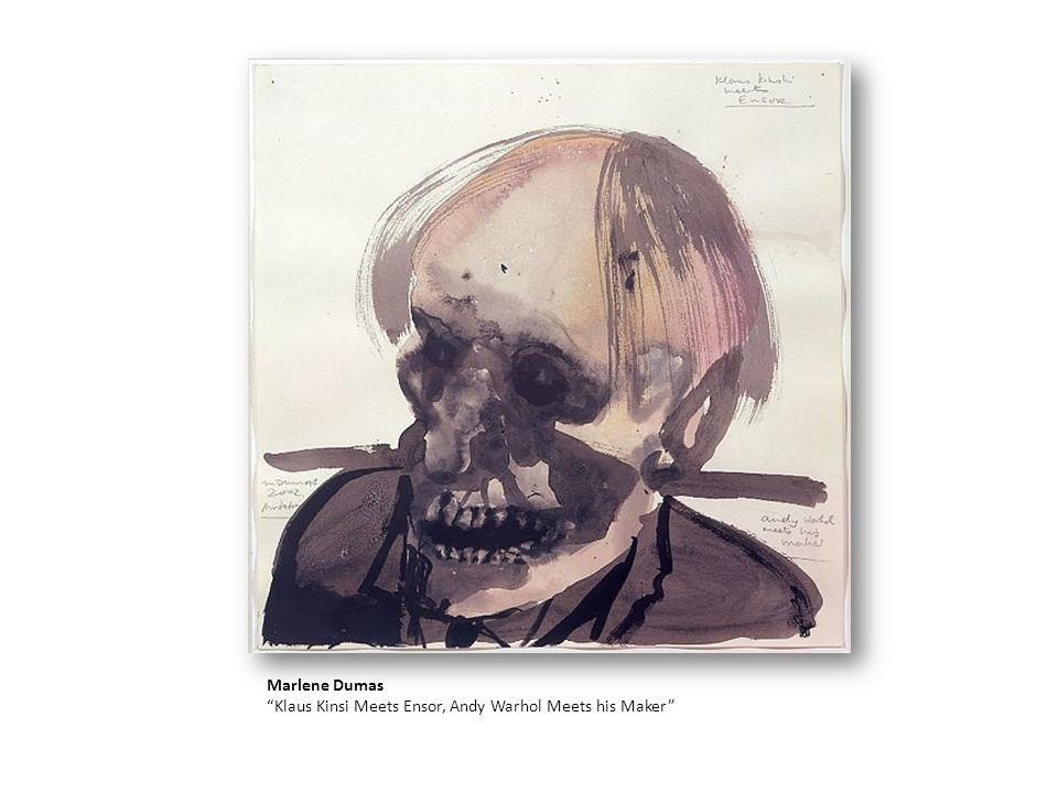 Marlene Dumas Klaus Kinsi Meets Ensor, Andy Warhol Meets his Maker