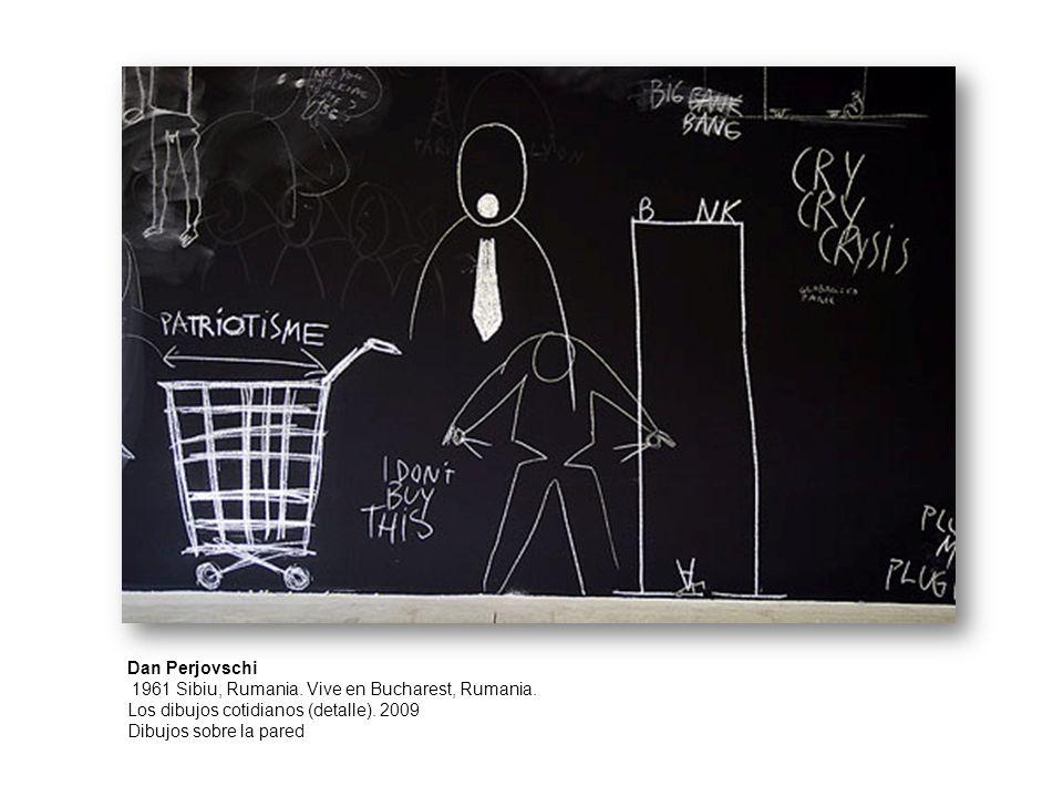 Dan Perjovschi 1961 Sibiu, Rumania. Vive en Bucharest, Rumania. Los dibujos cotidianos (detalle). 2009 Dibujos sobre la pared