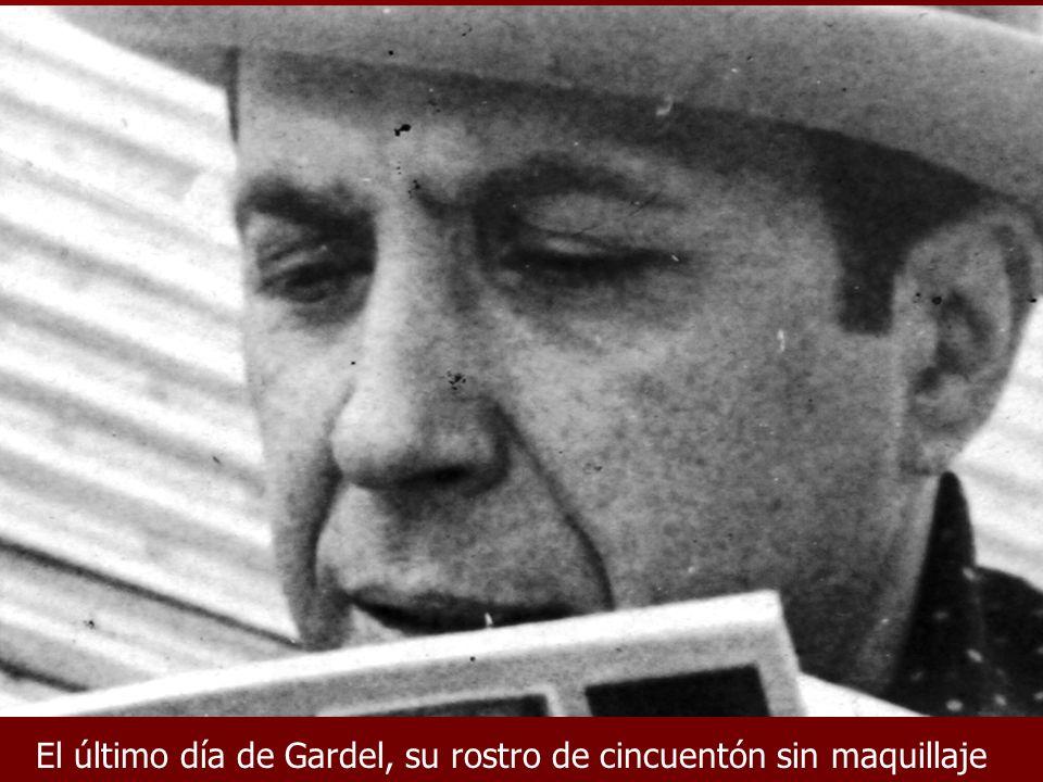 El último día de Gardel, su rostro de cincuentón sin maquillaje