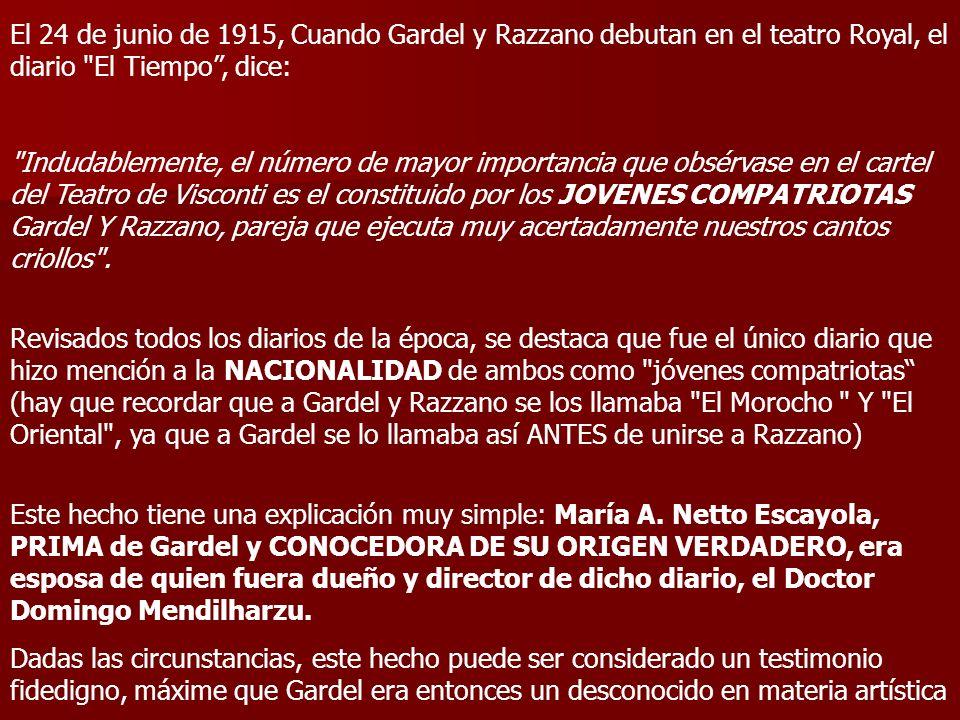 El 24 de junio de 1915, Cuando Gardel y Razzano debutan en el teatro Royal, el diario