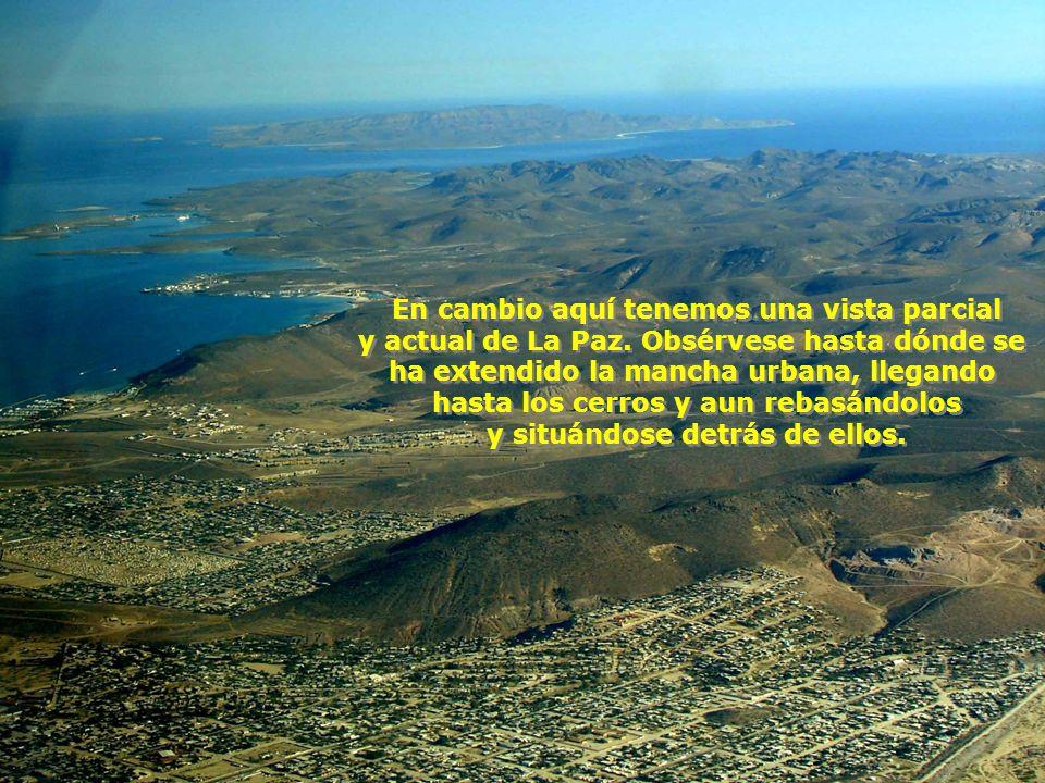 En cambio aquí tenemos una vista parcial y actual de La Paz.