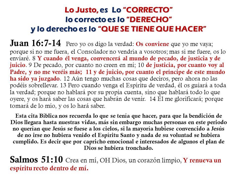 Juan 16:7-14 Pero yo os digo la verdad: Os conviene que yo me vaya; porque si no me fuera, el Consolador no vendría a vosotros; mas si me fuere, os lo enviaré.