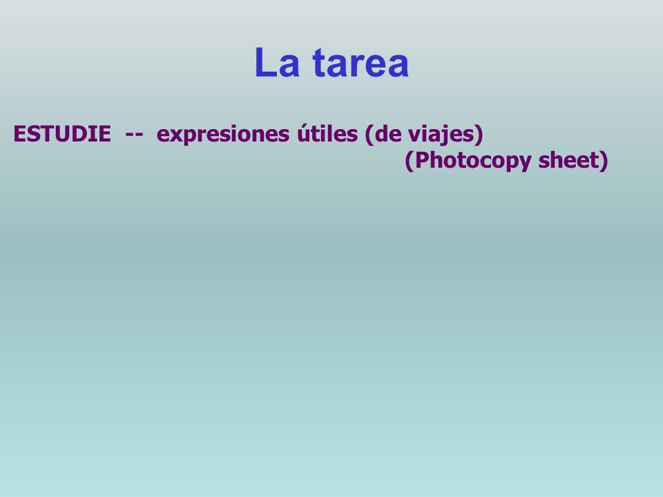La tarea ESTUDIE -- expresiones útiles (de viajes) (Photocopy sheet)