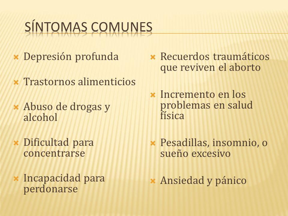 Depresión profunda Trastornos alimenticios Abuso de drogas y alcohol Dificultad para concentrarse Incapacidad para perdonarse Recuerdos traumáticos qu