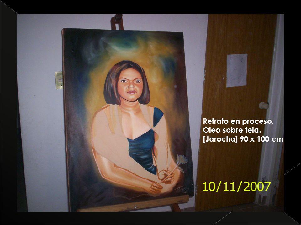 Retrato en proceso. Oleo sobre tela. [Jarocha] 90 x 100 cm