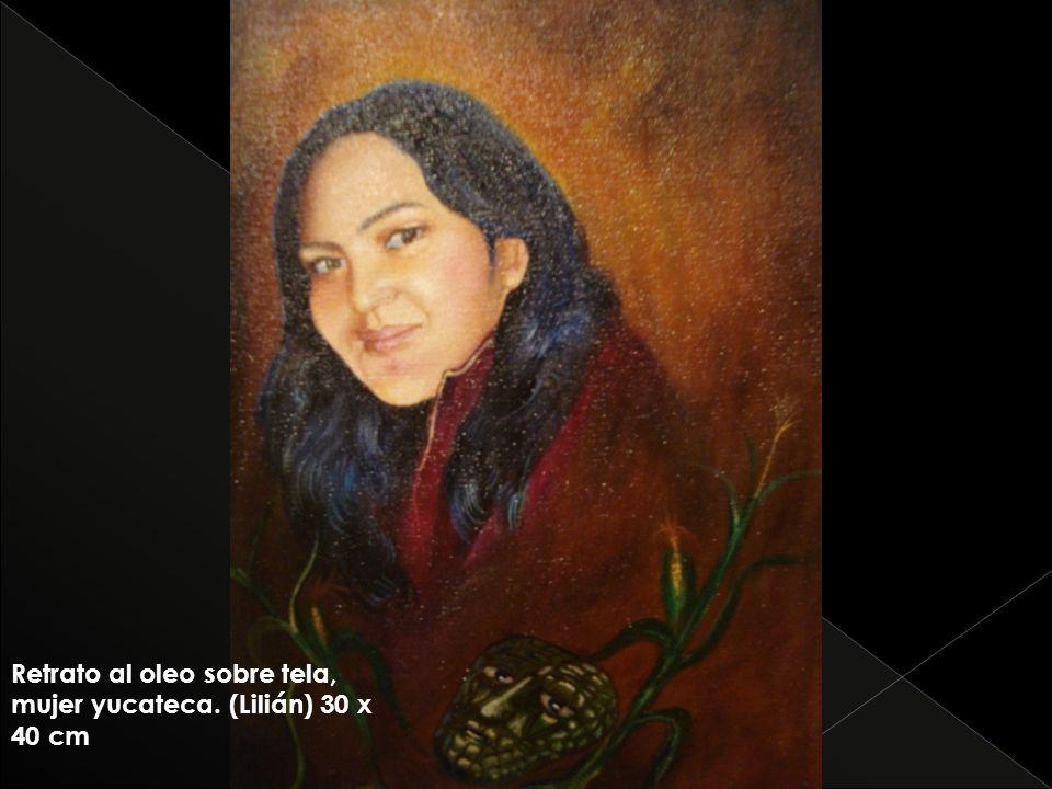 Retrato al oleo sobre tela, mujer yucateca. (Lilián) 30 x 40 cm