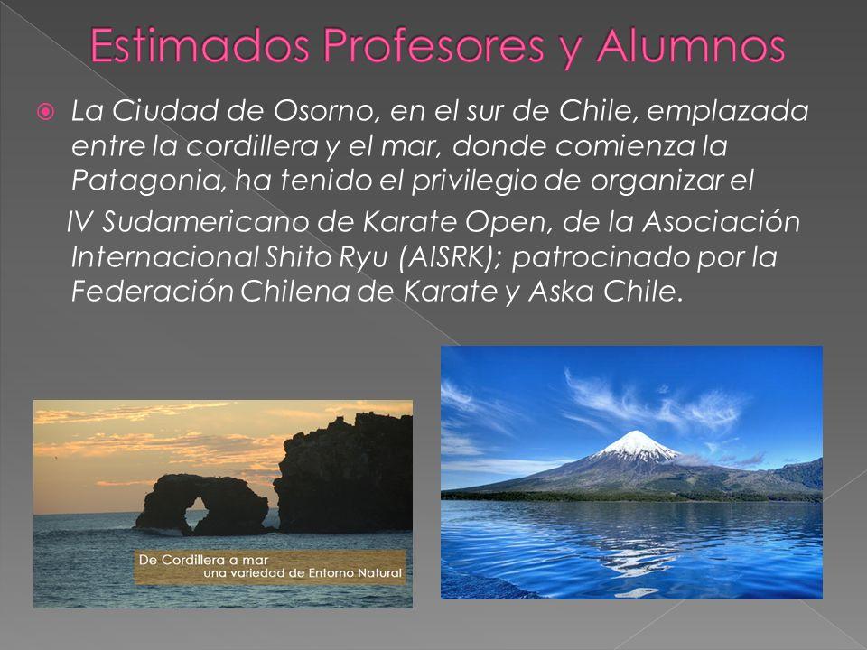 La Ciudad de Osorno, en el sur de Chile, emplazada entre la cordillera y el mar, donde comienza la Patagonia, ha tenido el privilegio de organizar el