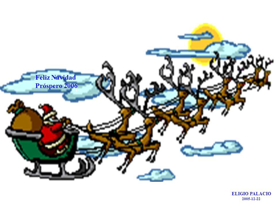 Feliz Navidad Próspero 2006 ELIGIO PALACIO 2005-12-22