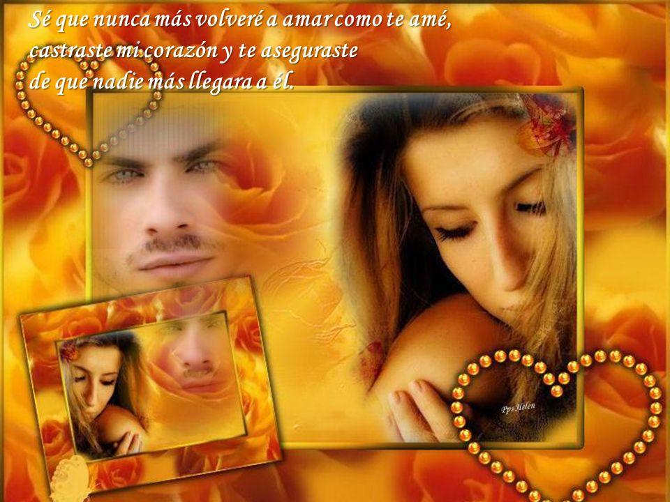 Lo que mi soledad no sabe es que cuando ella duerme te nombro a gritos, mi cuerpo pide tu calor, mis labios tus besos...