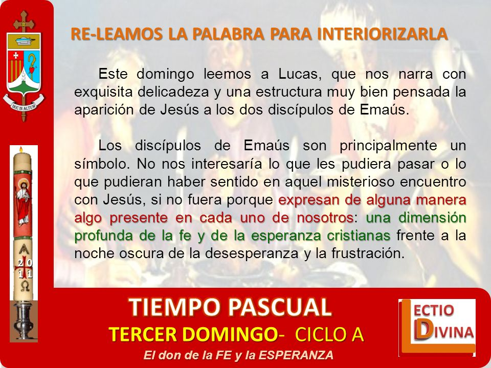 TERCER DOMINGOCICLO A TERCER DOMINGO- CICLO A El don de la FE y la ESPERANZA RE-LEAMOS LA PALABRA PARA INTERIORIZARLA Este domingo leemos a Lucas, que