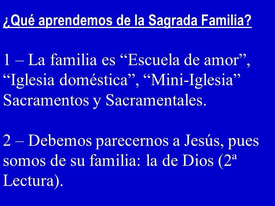 ¿Qué aprendemos de la Sagrada Familia.