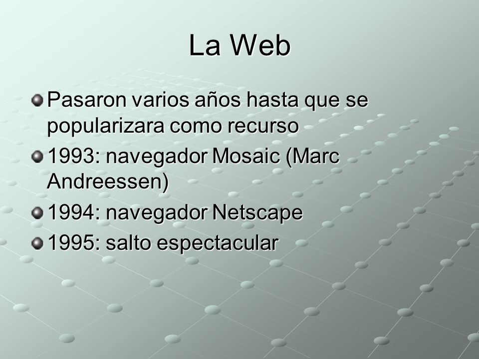 En la Argentina Primera conexión a Internet: 1990 Cancillería, UBA y Retina Desde 1984: los BBS Uso comercial de Internet en 1995 En la región en 1997