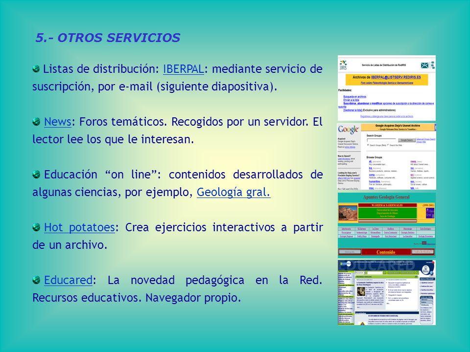 Listas de distribución: IBERPAL: mediante servicio de suscripción, por e-mail (siguiente diapositiva).IBERPAL News: Foros temáticos.