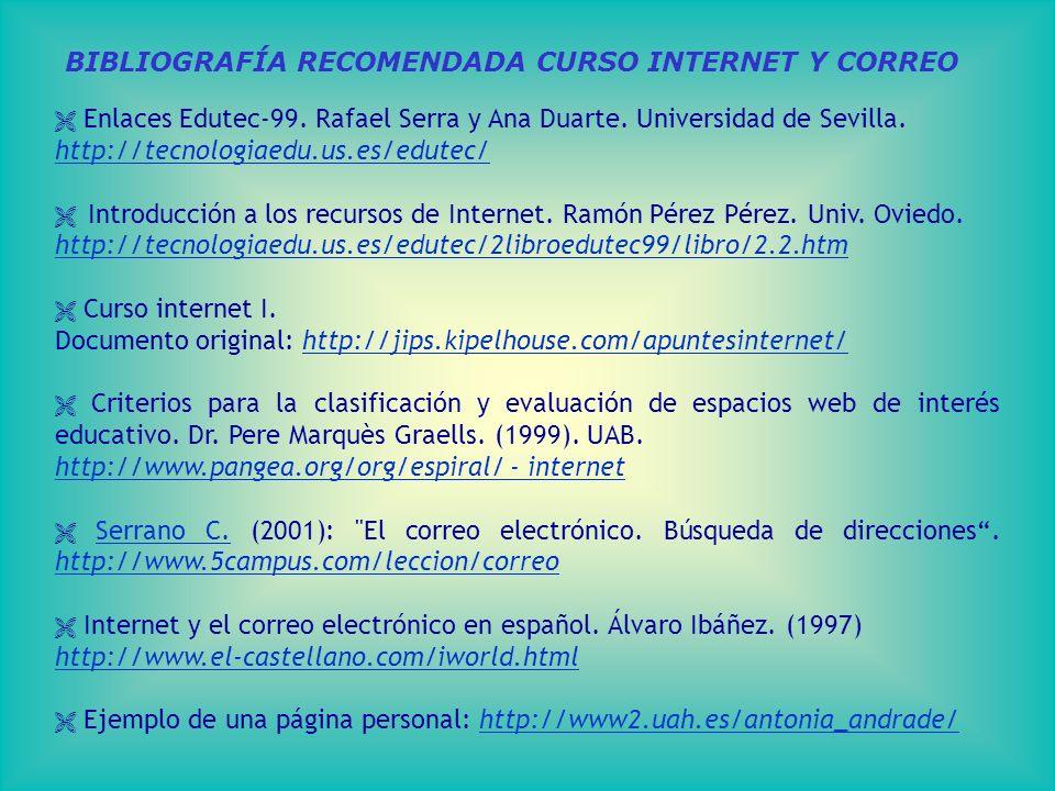 BIBLIOGRAFÍA RECOMENDADA CURSO INTERNET Y CORREO Enlaces Edutec-99.