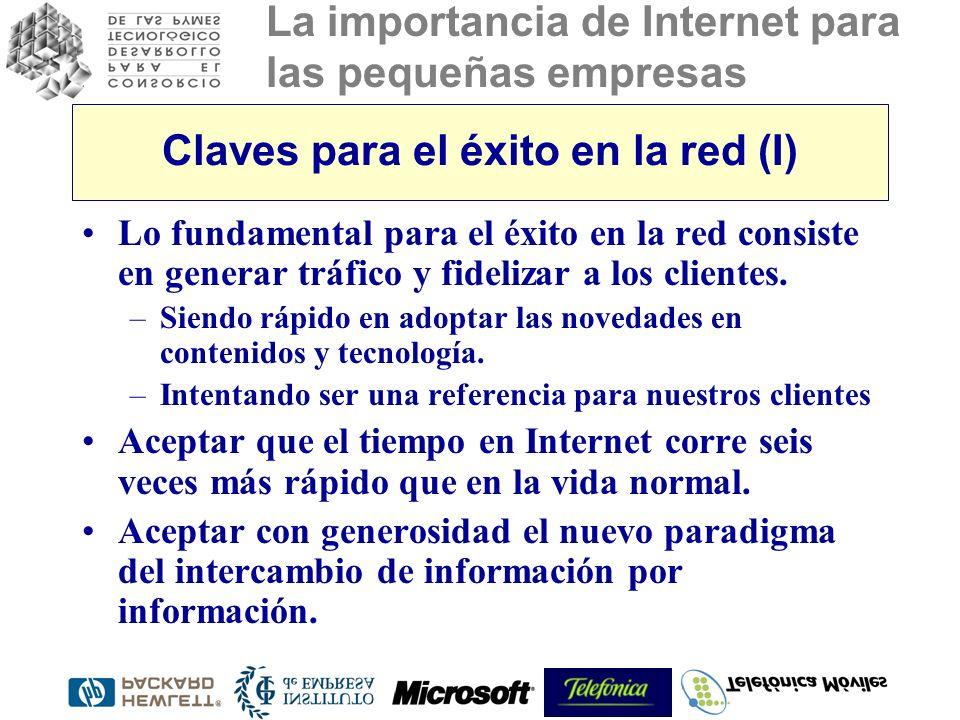 La importancia de Internet para las pequeñas empresas Claves para el éxito en la red (I) Lo fundamental para el éxito en la red consiste en generar tráfico y fidelizar a los clientes.