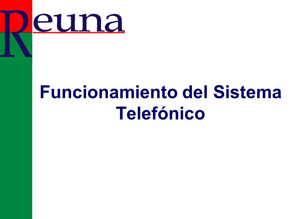 Funcionamiento del Sistema Telefónico