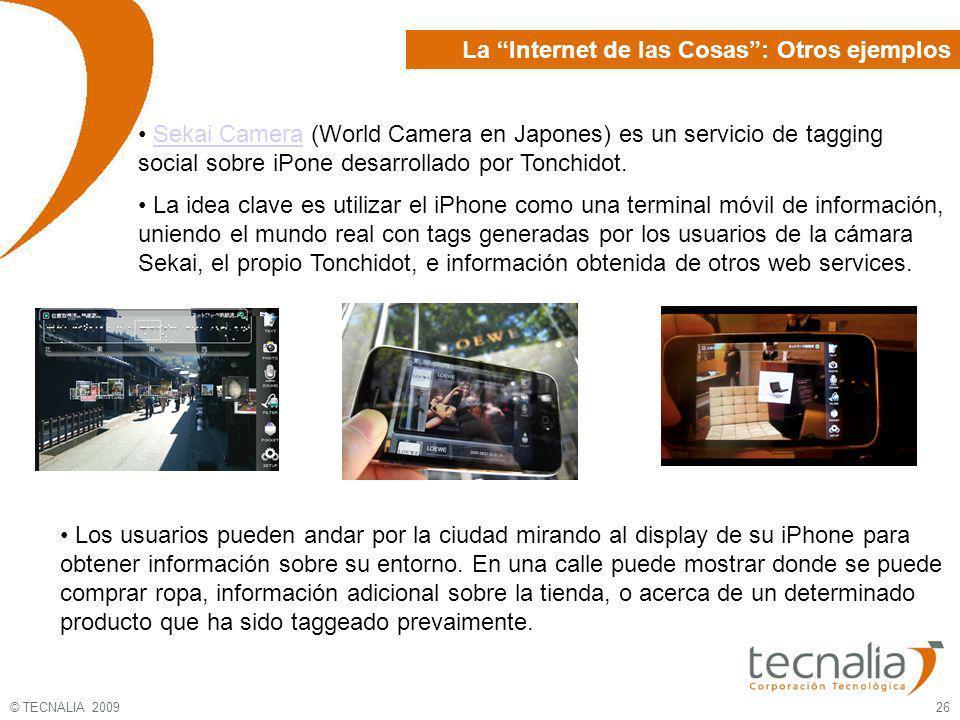 © TECNALIA 2009 26 Los usuarios pueden andar por la ciudad mirando al display de su iPhone para obtener información sobre su entorno. En una calle pue