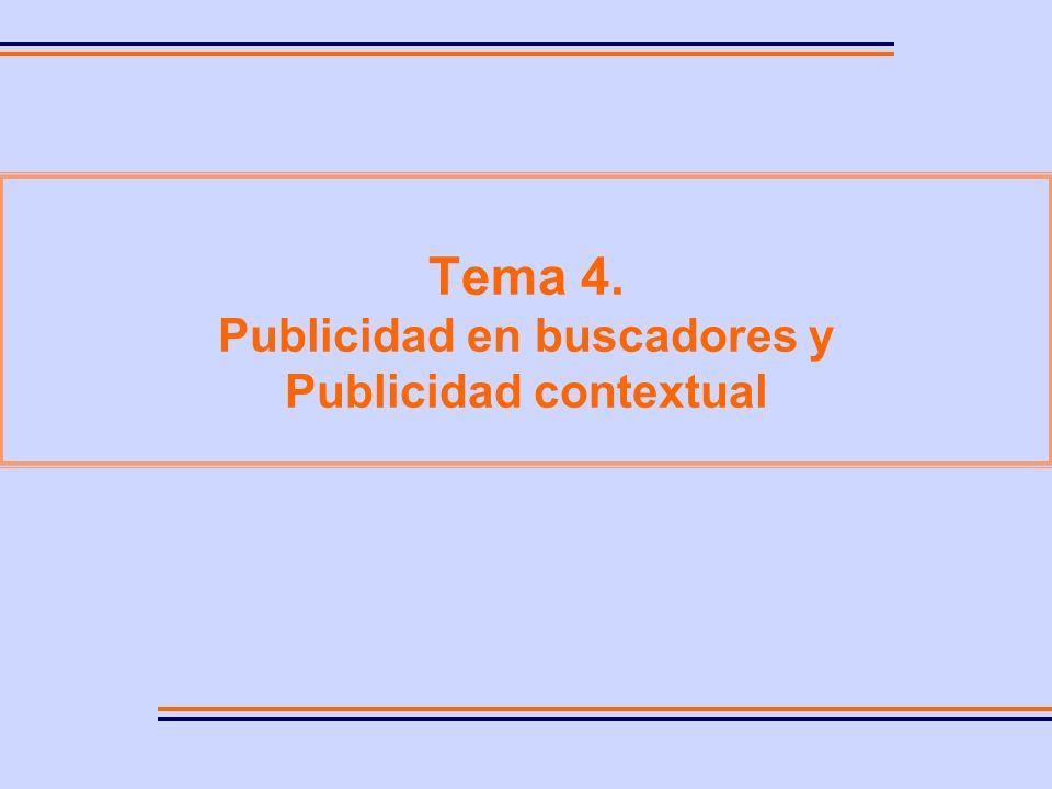 FÓRMULAS PUBLICITARIAS ON-LINE Publicidad en buscadores Publicidad contextual
