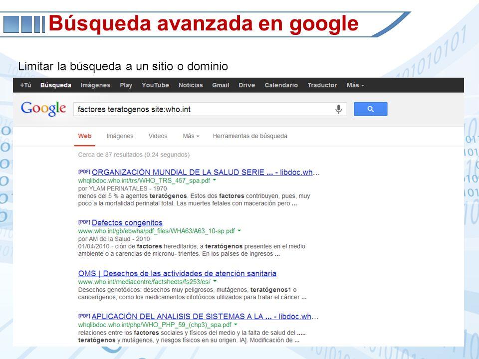 Búsqueda avanzada en google Limitar la búsqueda a un sitio o dominio