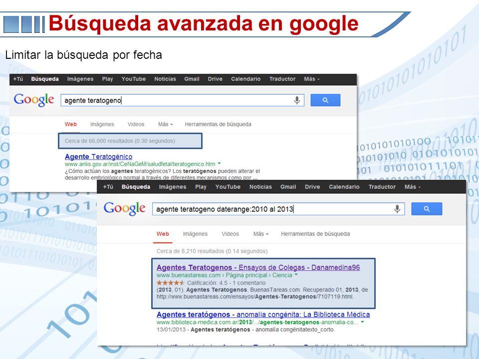 Búsqueda avanzada en google Limitar la búsqueda por fecha