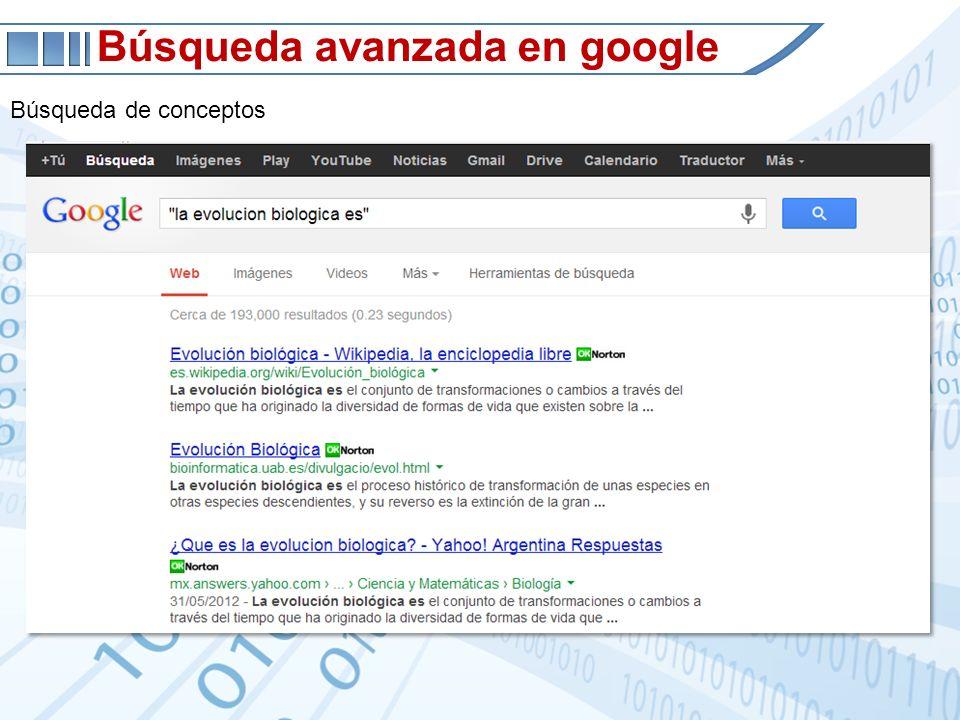 Búsqueda avanzada en google Búsqueda de conceptos