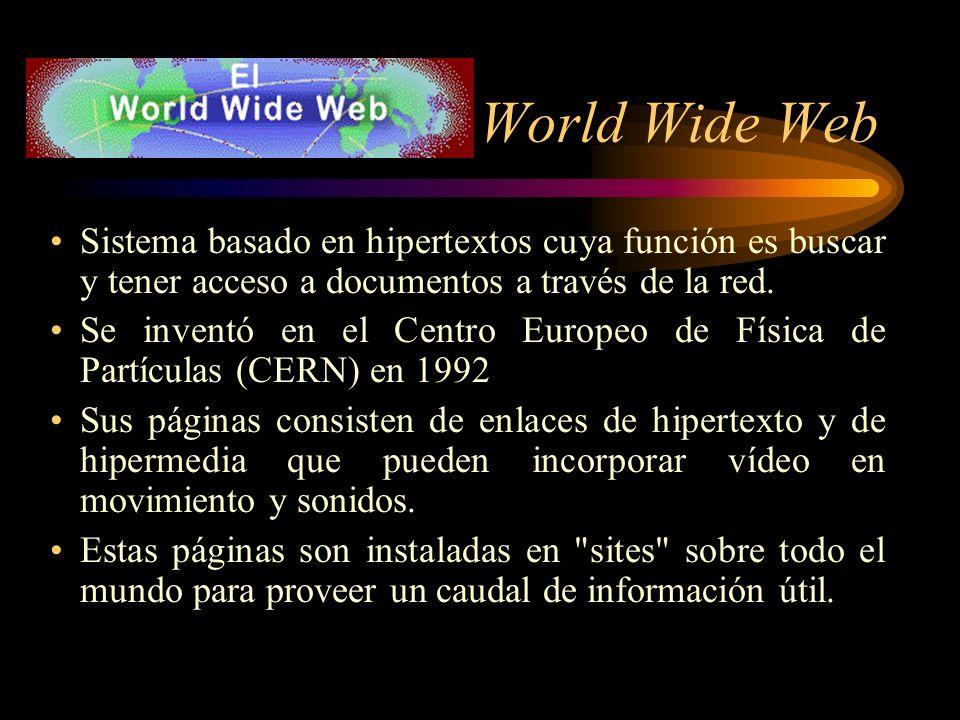 Servicios principales World Wide Web Correo electrónico Listas de discusión Charlas interactivas (chat) Transferencia de archivos (FTP)