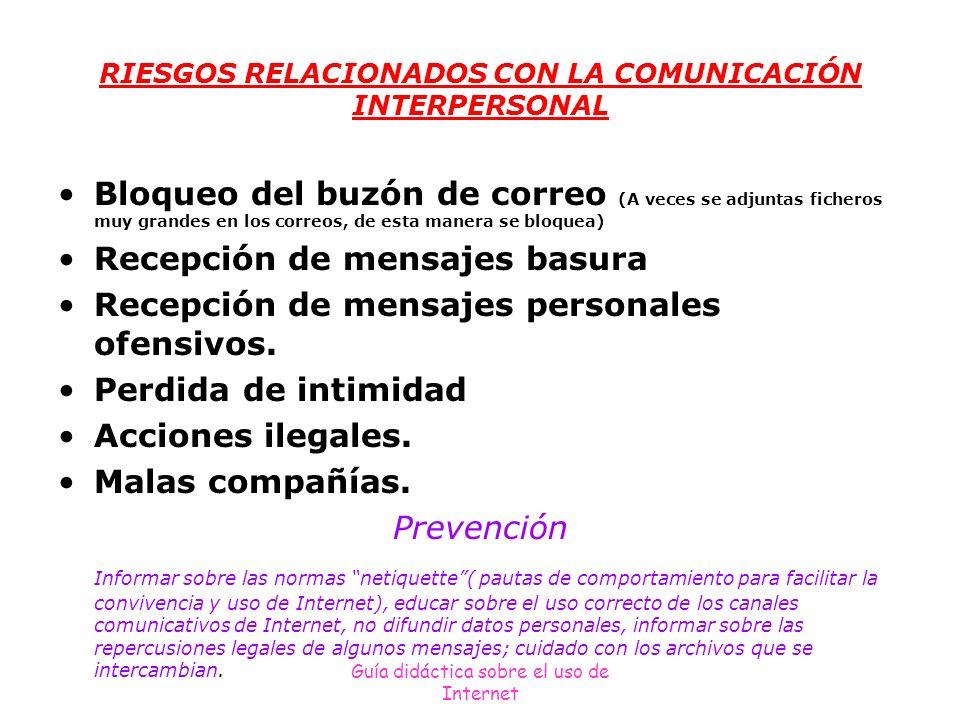 Guía didáctica sobre el uso de Internet RIESGOS RELACIONADOS CON ACTIVIDADES CON REPERCUSIÓN ECONOMICA Estafas.