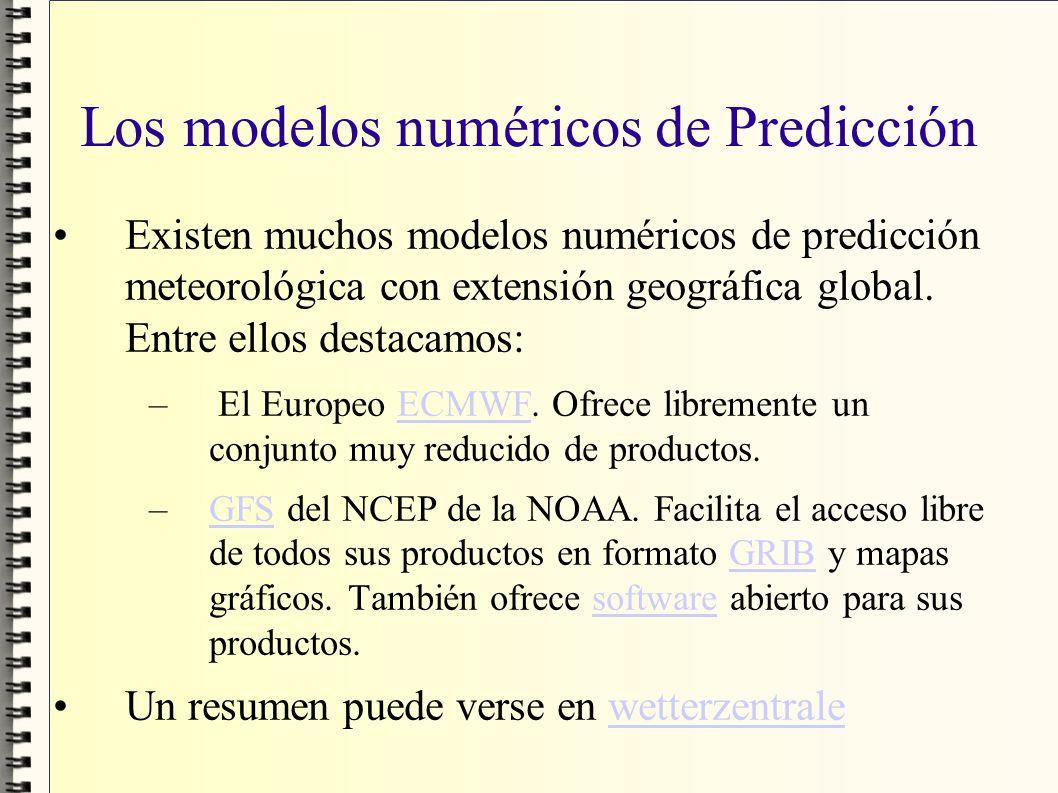 Los modelos numéricos de Predicción Existen muchos modelos numéricos de predicción meteorológica con extensión geográfica global. Entre ellos destacam