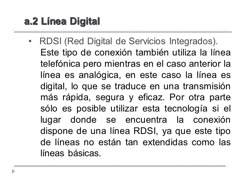RDSI (Red Digital de Servicios Integrados).