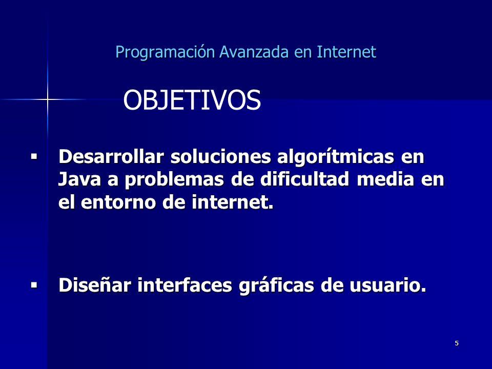 16 Programación Avanzada en Internet Asistencia obligatoria de todos los convocados en cada sesión.
