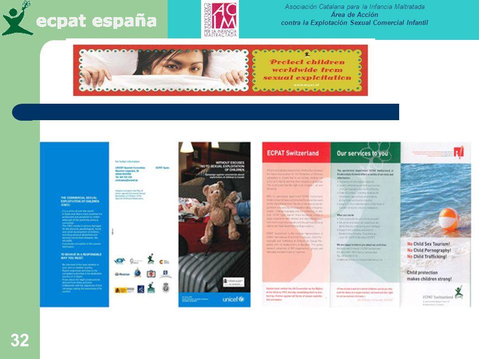 Asociación Catalana para la Infancia Maltratada Área de Acción contra la Explotación Sexual Comercial Infantil 32