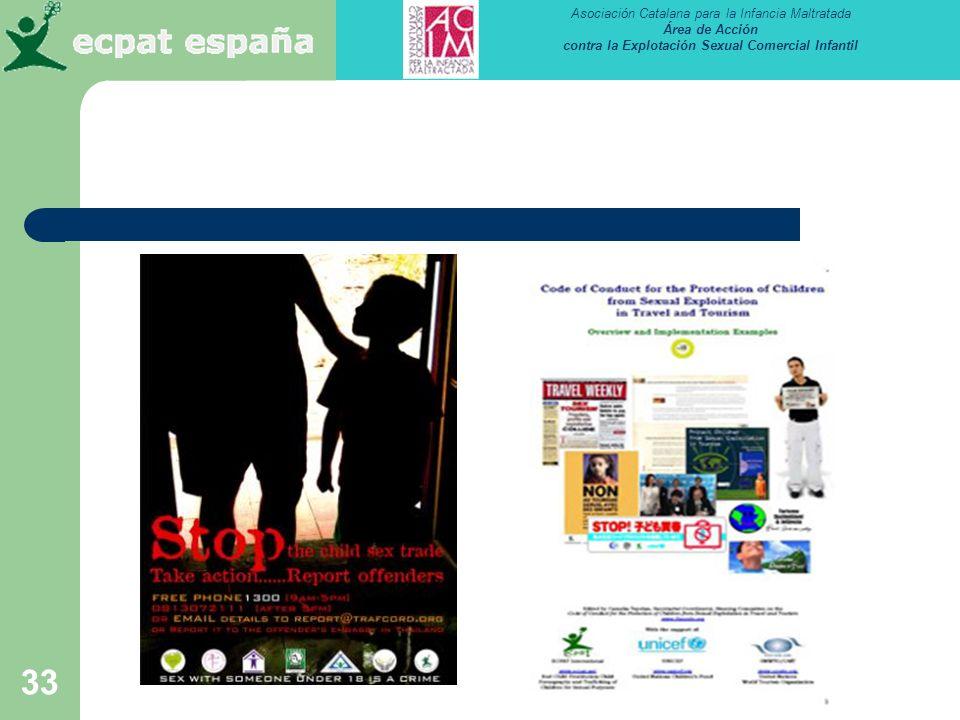 Asociación Catalana para la Infancia Maltratada Área de Acción contra la Explotación Sexual Comercial Infantil 33