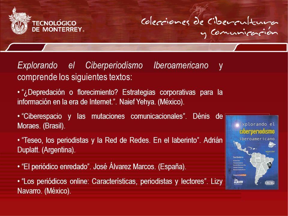 Explorando el Ciberperiodismo Iberoamericano y comprende los siguientes textos: ¿Depredación o florecimiento? Estrategias corporativas para la informa
