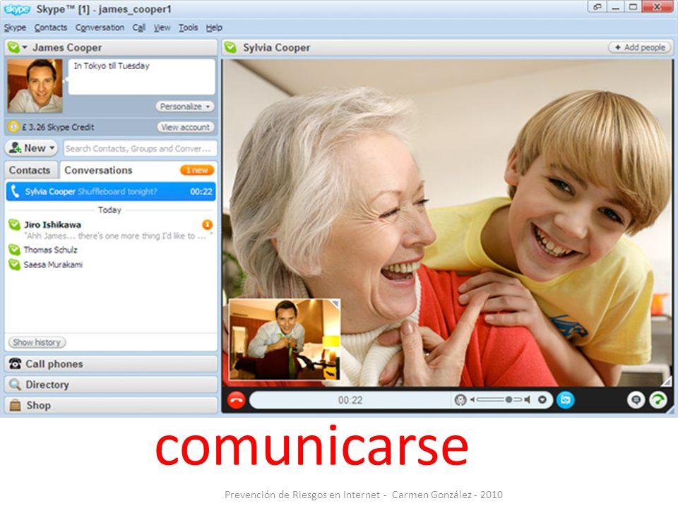Prevención de Riesgos en Internet - Carmen González - 2010 comunicarse