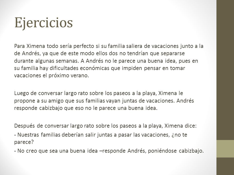 Ejercicios Para Ximena todo sería perfecto si su familia saliera de vacaciones junto a la de Andrés, ya que de este modo ellos dos no tendrían que sep