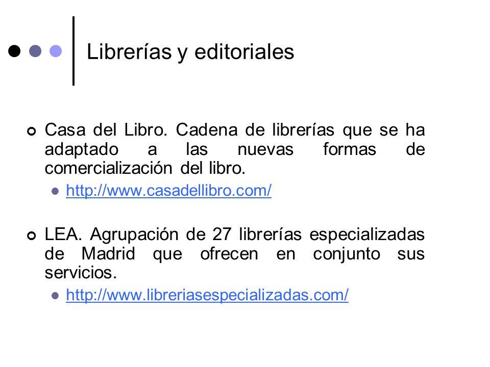 Librerías y editoriales Casa del Libro. Cadena de librerías que se ha adaptado a las nuevas formas de comercialización del libro. http://www.casadelli