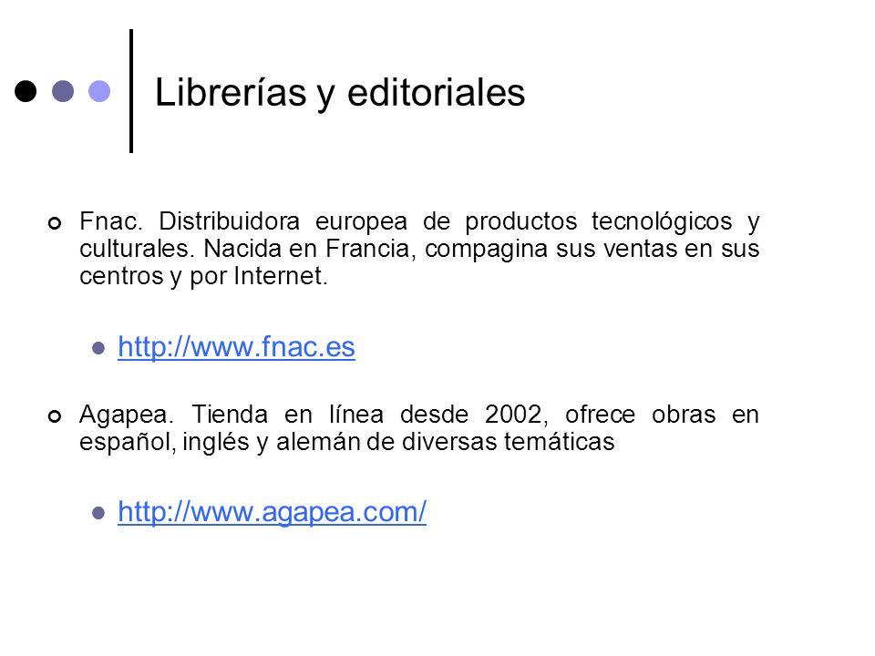 Librerías y editoriales Fnac. Distribuidora europea de productos tecnológicos y culturales. Nacida en Francia, compagina sus ventas en sus centros y p