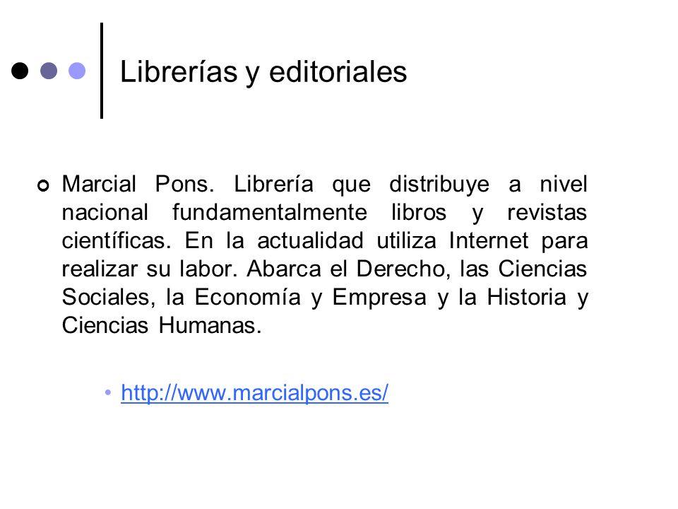 Librerías y editoriales Marcial Pons. Librería que distribuye a nivel nacional fundamentalmente libros y revistas científicas. En la actualidad utiliz