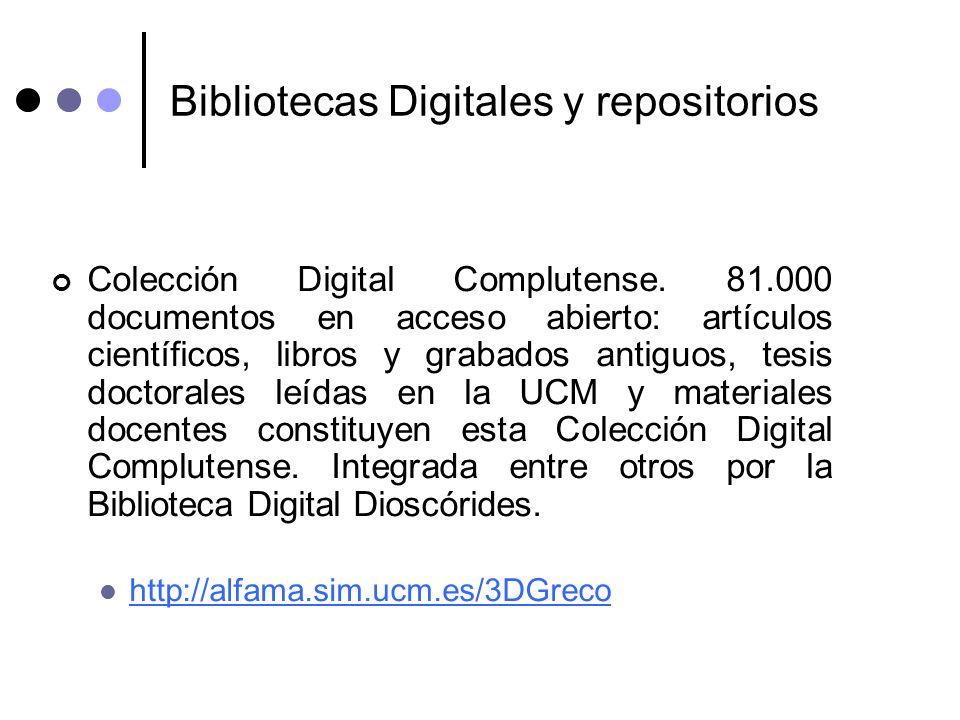 Bibliotecas Digitales y repositorios Colección Digital Complutense. 81.000 documentos en acceso abierto: artículos científicos, libros y grabados anti