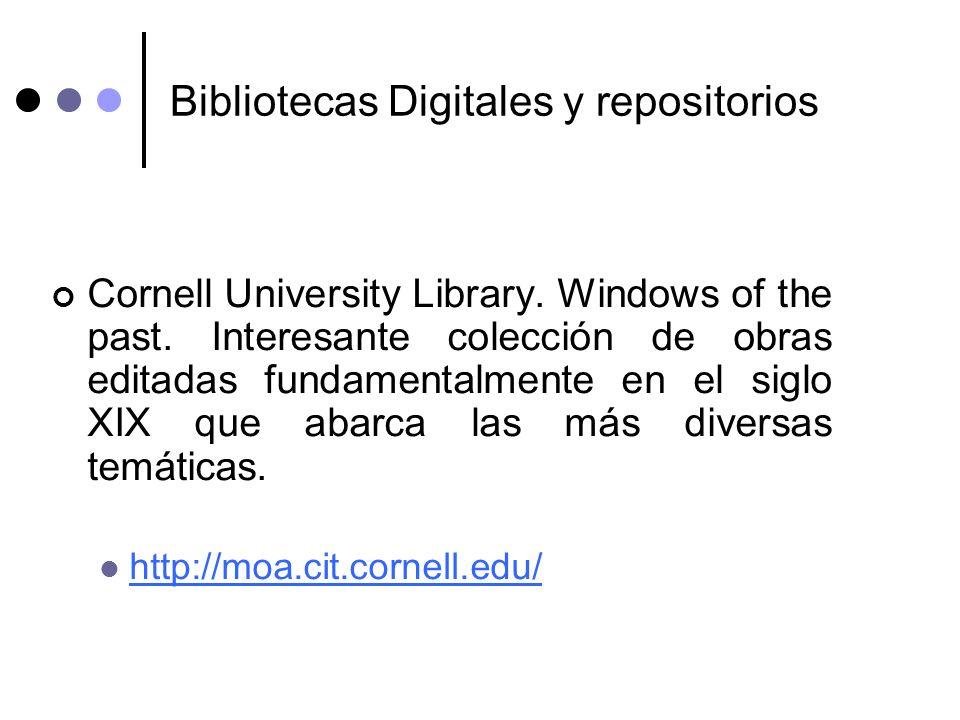 Bibliotecas Digitales y repositorios Cornell University Library. Windows of the past. Interesante colección de obras editadas fundamentalmente en el s
