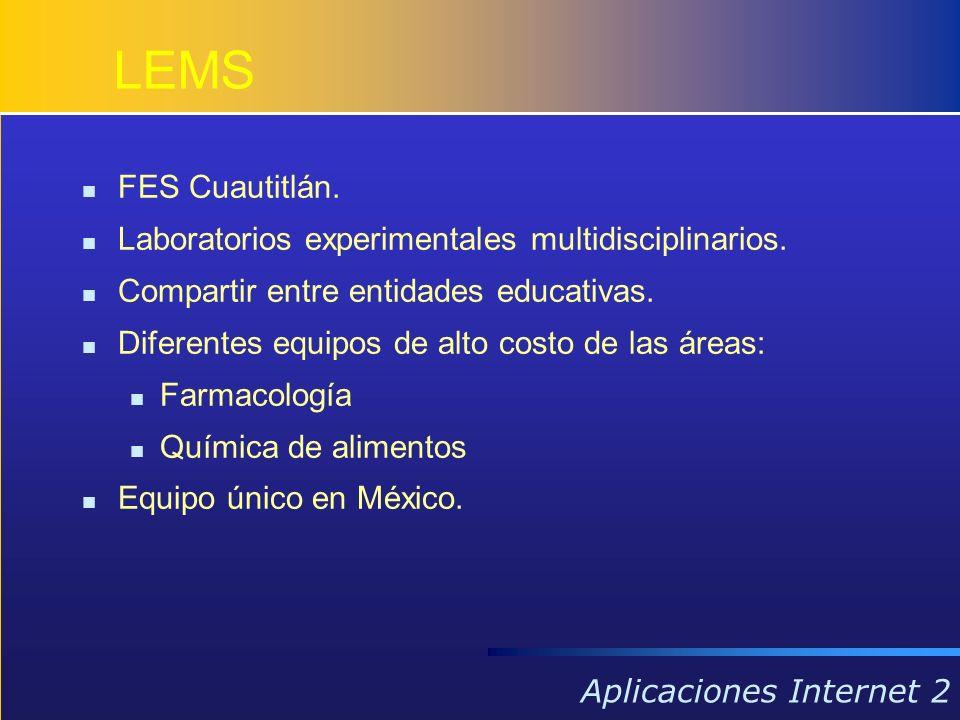 LEMS FES Cuautitlán. Laboratorios experimentales multidisciplinarios. Compartir entre entidades educativas. Diferentes equipos de alto costo de las ár