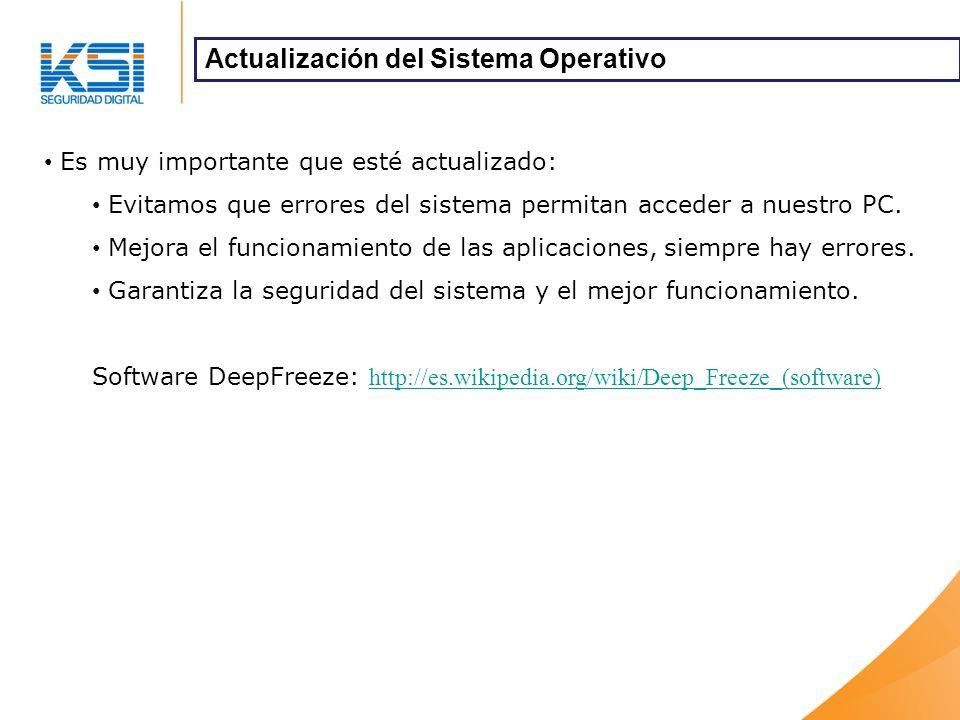 Es muy importante que esté actualizado: Evitamos que errores del sistema permitan acceder a nuestro PC.