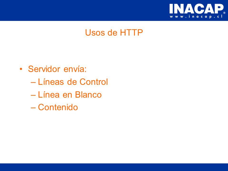 Usos de HTTP Permite la comunicación entre un cliente y un servidor web. Esta basado en el intercambio de texto. Cliente envía: –GET /ruta/archivo HTT