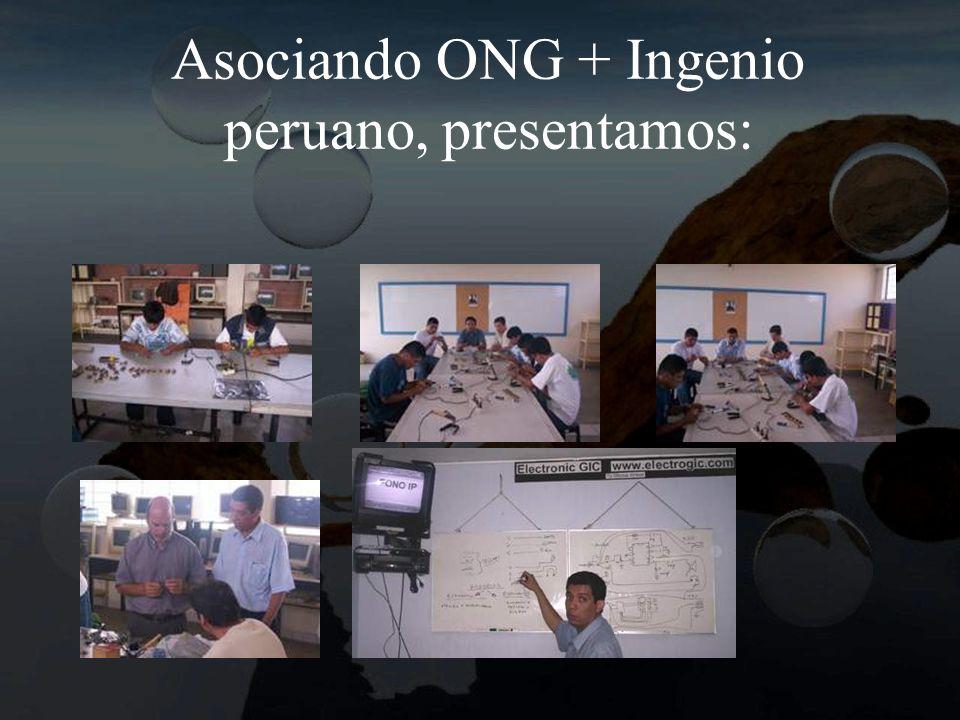 Asociando ONG + Ingenio peruano, presentamos: