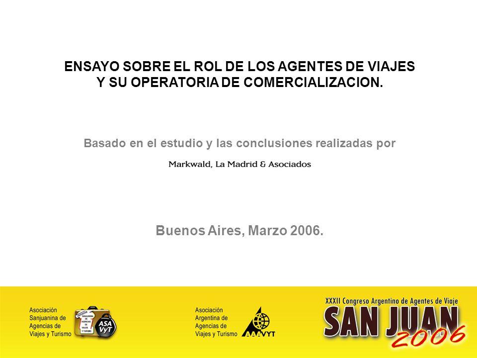 2 ENSAYO SOBRE EL ROL DE LOS AGENTES DE VIAJES Y SU OPERATORIA DE COMERCIALIZACION.