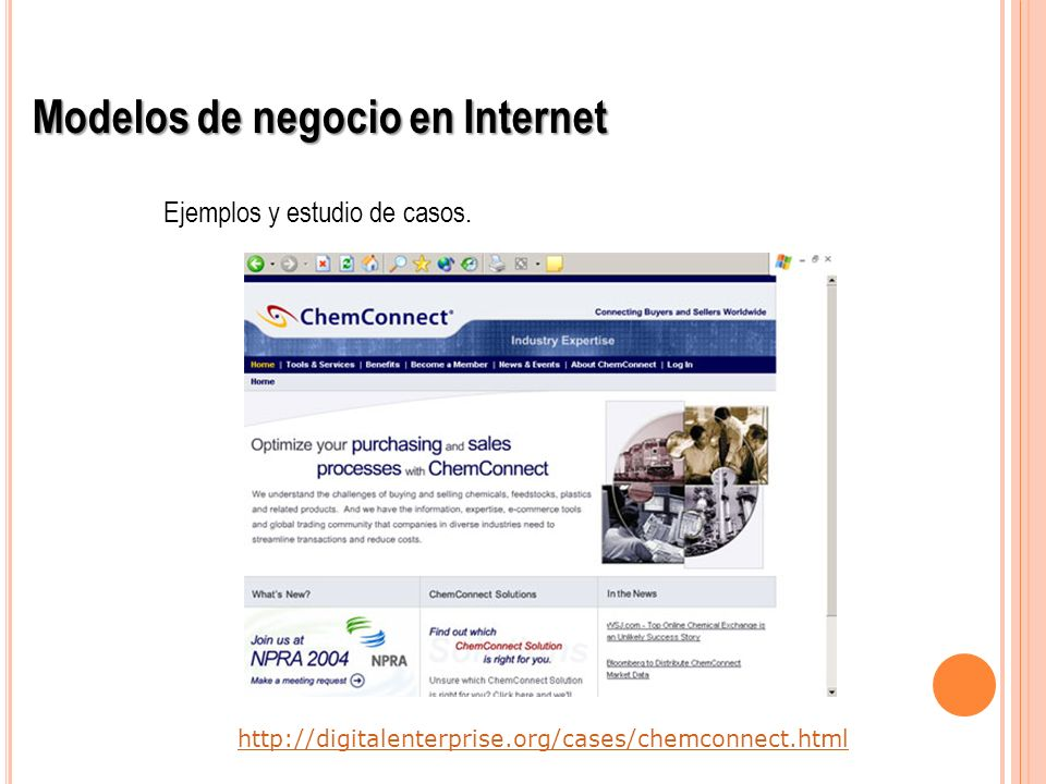 http://digitalenterprise.org/cases/chemconnect.html Modelos de negocio en Internet Ejemplos y estudio de casos.