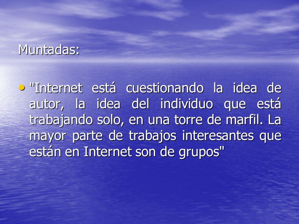 INTERNET Y LAS INSTITUCIONES CULTURALES.Internet y la creación.